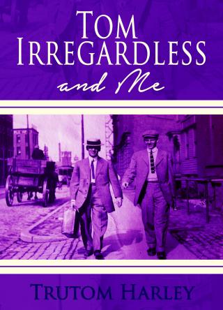 Tom Irregardless (1)
